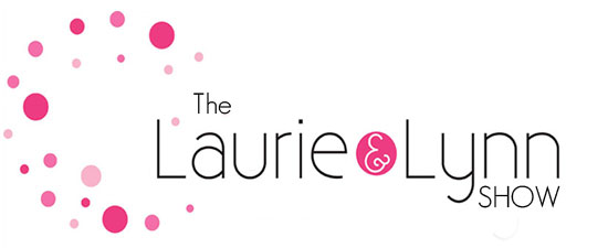 The Laurie and Lynn Show
